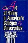 The Art of Hiring in America's Colleges and Universities (Frontiers of Education