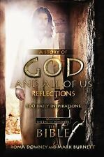 A Story of God and All of Us Reflections: 100 Daily Inspirations based on the Ep