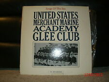 7520 US Merchant Marine Academy Kings Point Glee Club Songs of the Sea