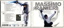 2 Cd MASSIMO RANIERI Napoli Viaggio in Italia Live Tour 2005/2008 OTTIMO