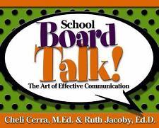 School Board Talk!: The Art of Effective Communication (School Talk se-ExLibrary