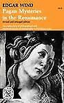 Pagan Mysteries in the Renaissance by Edgar Wind (1969, Paperback, Revised,...