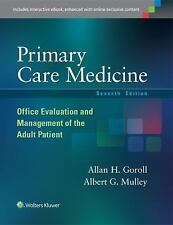 Primary Care Medicine : Office Evaluation and Management of the Adult Patient...