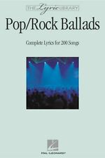 The Lyric Library: Pop Rock Ballads Complete Lyrics for 200 Songs Lyri 000240187