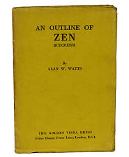 An Outline of Zen Buddhism by ALAN WATTS ~ First Edition 1932 ~ 1st Book New Age