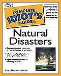 Complete Idiot's Guide to Natural Disasters-ExLibrary