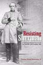 Resisting Sherman: A Confederate Surgeon's Journal and the Civil War in the Caro