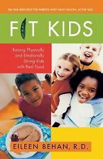 Eileen Behan - Fit Kids (2011) - Used - Trade Paper (Paperback)