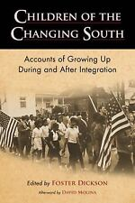 Children of the Changing South: Accounts of Growing Up During and After Integrat