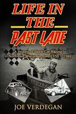 Life in the Past Lane : A History of Stock Car Racing in Northeast Wisconsin...