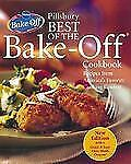 Pillsbury Best of the Bake-Off Cookbook: Recipes from America's Favori-ExLibrary