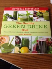 The Healthy Green Drink Diet: Advice and Recipes to En [Hardcover] Jason Manheim