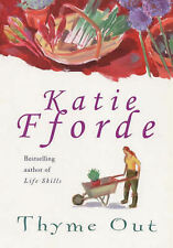 Thyme out, Katie Fforde