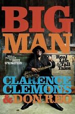 BIG MAN Real Life & Tall Tales - Clarence Clemons of Springsteen's E-Street Band