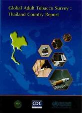 Global Adult Tobacco Survey: Thailand Country Report (Searo Nonserial Publicatio