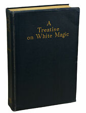 A Treatise on White Magic by ALICE BAILEY ~ First Edition 1934 Theosophy New Age