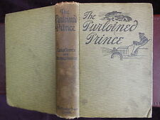 The PURLOINED PRINCE by TURNER & HODDER/ALBERT MORROW: PICTURES/RARE 1905, $118