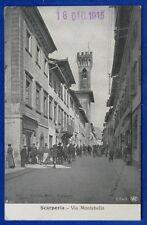SCARPERIA via Montebello animatissima  viaggiata 1915 f/p #20352