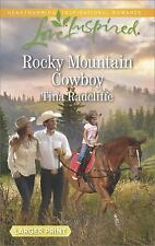 Rocky Mountain Cowboy (Love Inspired (Large Print)), Radcliffe, Tina, Acceptable