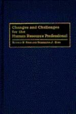 Changes and Challenges for the Human Resource Professional by Ronald R. Sims...