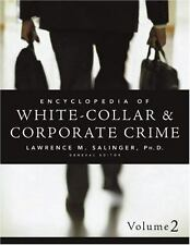 Encyclopedia of White-Collar & Corporate Crime (Multi-Volume Set)-ExLibrary