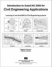 Introduction to Autocad 2008 for Civil Engineering Applications by Night...