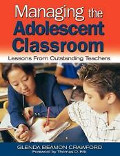 Managing the Adolescent Classroom: Lessons From Outstanding Teachers-ExLibrary