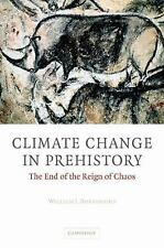 Climate Change in Prehistory: The End of the Reign of Chaos, Burroughs, William