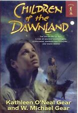 Children of the Dawnland by W. Michael Gear and Kathleen O'Neal Gear (2010,...