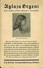 Brand, Aglaja Orgeni Leben gr. Oper Sängerin a Ungarn, Leinen gebund., Beck 1931