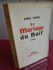 LE MARIAGE D'UN NAIF  Paul Guth