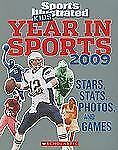 Sports Illustrated Kids Year In Sports 2009 (Scholastic Year in Sports) by Schol