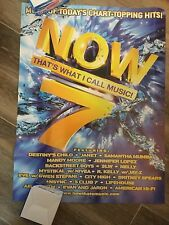 NOW THAT'S WHAT I CALL MUSIC 7 PROMO POSTER 2 SIDED 18 x 24  NOW 1-6 TOO