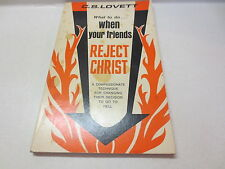 C.S. Lovett What to Do When Your Friends Reject Christ vintage paperback