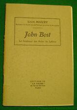 Jéon Maury JOHN BOST Fondateur des Asiles de Laforce