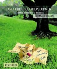 Early Childhood Development: From Understanding to Initiatives