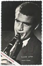 Photographie signée par CLAUDE LUTHER à la clarinette Carte Photo STAVAL T.B.E.
