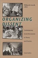 Organizing Dissent: Contemporary Social Movements in Theory and Practice