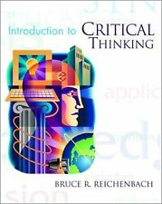An Introduction to Critical Thinking by Bruce Reichenbach