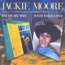 I'm on My Way/With Your Love by Jackie Moore (CD, Sep-2009, Expansion (UK)) NEW