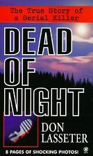Dead of Night:The True Story of a Serial Killer by Gary C. King/ Donald Lassiter