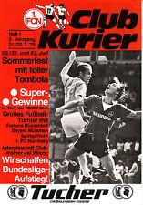 Turnier 21. Juli 79 1.FC Nürnberg Bayern München Fortuna Düsseldorf SpVgg Fürth