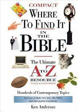 NEW - Where to Find It In The Bible (A to Z Series) by Anderson, Ken