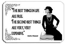 The best things in life are free Coco  Chanel Metal Sign Haute Couture Quote
