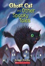 Ghost Cat and Other Spooky Tales (Brand New Paperback) James Preller