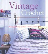 "Vintage Crochet: ""30 Gorgeous Designs for Home, Garden, Fashion, Gifts-ExLibrary"