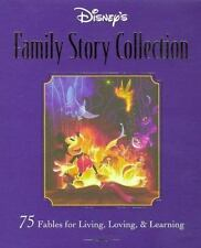 Disney's Family Storybook Collection : 75 Fables for Living, Loving, and Learni…