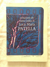 Prolegomeni alla Opera Grafica di Luca Maria PATELLA - Colli del Tronto 2006