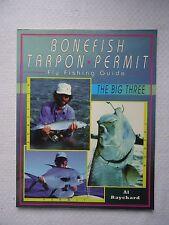 Bonefish Tarpon Permit : Fly Fishing Guide by Al Raychard (1996, Paperback)