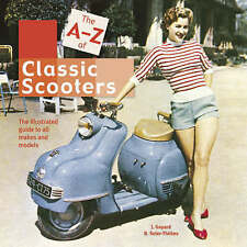 The A-Z of Scooters: The illustrated guide to all makes and models-ExLibrary